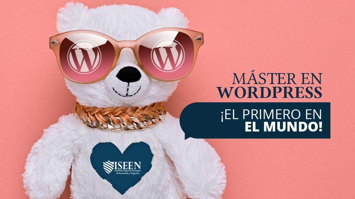 Master en WordPress por Instituto Superior Europeo de Economia y Negocios ISEEN